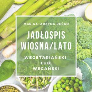 adłospis wegański wiosna lato z niskim ładunkiem glikemicznym niskim IG katarzyna rećko.